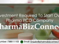 Investment Required To Start Own Pharma PCD Company
