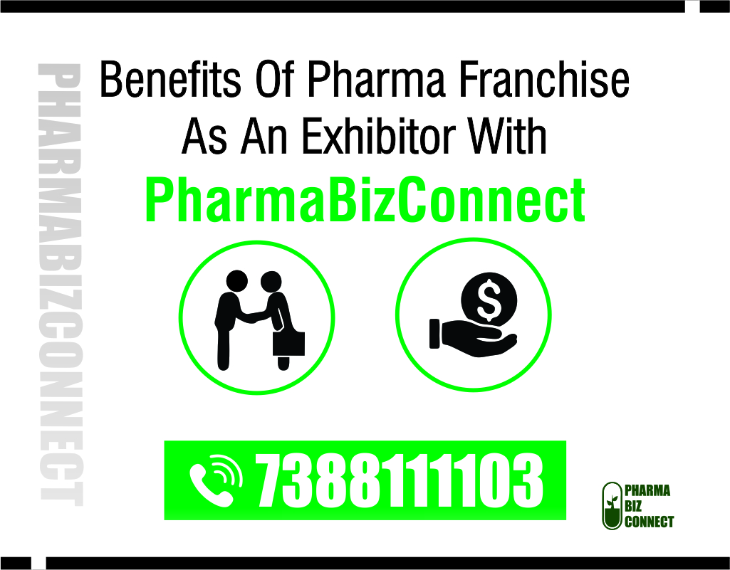 Benefits Of Pharma Franchise As An Exhibitor
