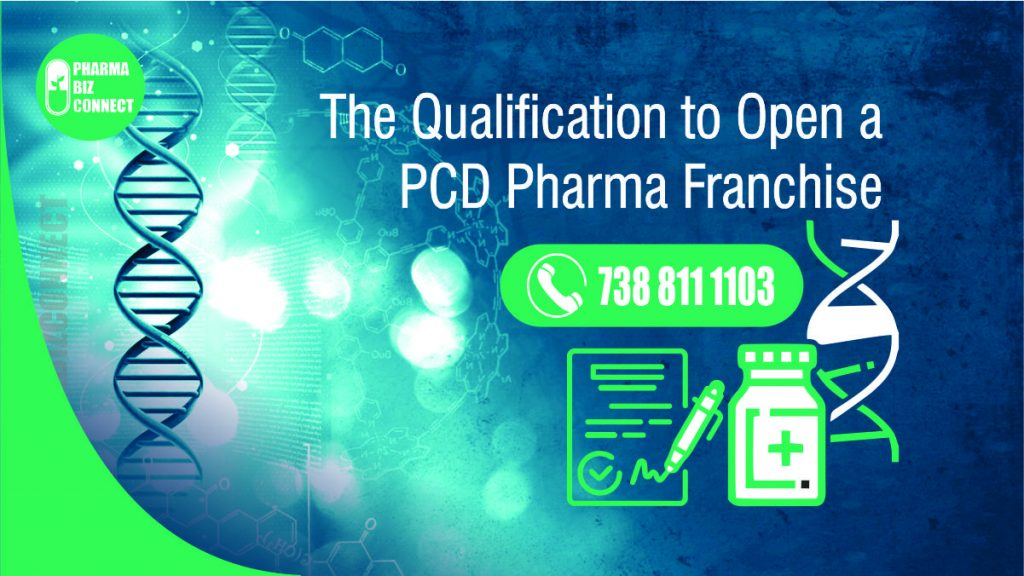 Qualification Required for PCD Pharma Franchise Company